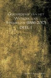 Geschiedenis van het Wetboek van Strafre -DEEL I Scharenborg, Martin