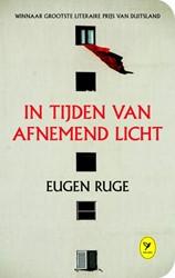 In tijden van afnemend licht Ruge, Eugen