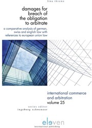 Damages for Breach of the Obligation to -A Comparative Analysis of Germ an, Swiss and English Law with Thieme, Lina