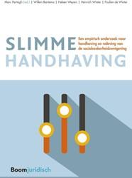 Slimme handhaving -Een empirisch onderzoek naar h andhaving en naleving van de s Hertogh, Marc