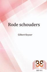 Rode schouders Keyzer, Gilbert
