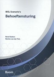BiSL Scenario's: Behoeftensturing -onderdeel van de BiML reeks Pols, Remko van der