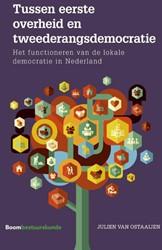 Tussen eerste overheid en tweederangsdem -het functioneren van de lokale democratie in Nederland Ostaaijen, Julien van