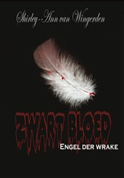 Zwart bloed - engel der wrake -Engel der wrake Wingerden, Shirley-ann van
