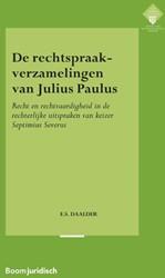 De rechtspraakverzamelingen van Julius P -Recht en rechtvaardigheid in d e rechterlijke uitspraken van Daalder, Elsemieke