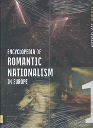 Encyclopedia of Romantic Nationalism in