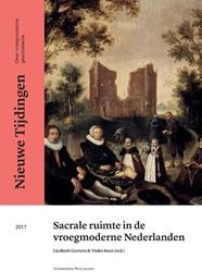 Nieuwe Tijdingen Sacrale ruimte in de vr -Nieuwe Tijdingen. Over vroegmo derne geschiedenis