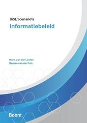 Informatiebeleid - BiSL Scenario's Linden, Hans van der