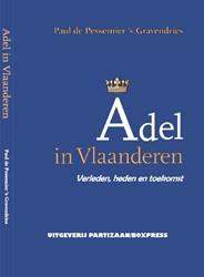 Adel in Vlaanderen Pessemier 's Gravendries, Paul de