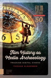 Film Culture in Transition Film History -tracking digital cinema Elsaesser, Thomas