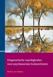 Diagnostische vaardigheden voor psychoso Alphen, Markus van