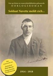 Soldaat Navette meldt zich... -oorlogsroman 1914-1918 Koreman, Ger