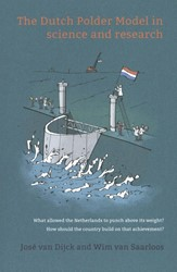 The Dutch Polder Model in science and re -what allowed The Netherlands t o punch above its weight? How Dijck, Jose van