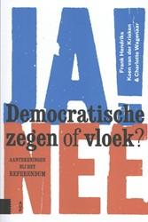 Democratische zegen of vloek? -aantekeningen bij het referend um Hendriks, Frank