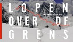 Lopen over de grens -great Himalaya trail door Nepa l Staartjes, Katja