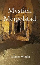 Mystiek Mergelstad -Laurens Windig Windig, Laurens