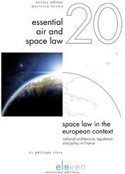 Space Law in the European Context -national Architecture, Legisla tion and Policy in France Clerc, Philippe