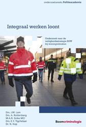 Integraal werken loont -onderzoek naar de veiligheidss trategie B3W bij woninginbrake Lam, J.M.