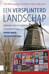 Een versplinterd landschap -bijdragen over geschiedenis en actualiteit van Nederlandse p