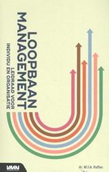 Loopbaanmanagement -leidraad voor individu en orga nisatie Paffen, Pim