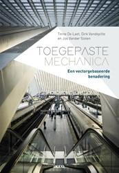 Toegepaste mechanica -een vectorgebaseerde benaderin g Laet, Tinne De
