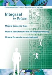 Integraal in balans -Module Economie thuis; Module Bedrijfseconomie en ondernemer Bielderman, Ton