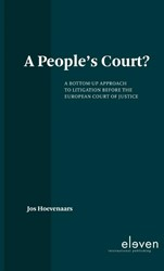 A People's Court? -A Bottom-Up Approach to Litiga tion Before the European Court Hoevenaars, Jos