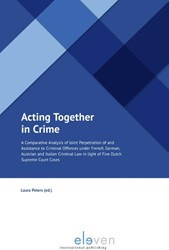Acting Together in Crime -a Comparative Analysis of Join t Perpetration of and Assistan