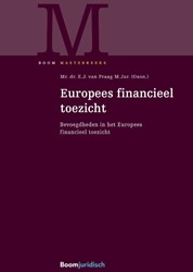 Europees financieel toezicht -Bevoegdheden in het Europees f inancieel toezicht Praag, E.J. van