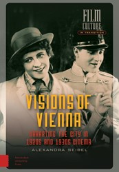 Visions of Vienna -Narrating the City in 1920s an d 1930s Cinema Seibel, Alexandra