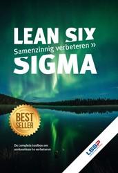 Lean Six Sigma -Samenzinnig verbeteren