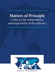 Matters of Principle -Codes on the independence and impartiality of the judiciary