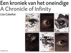 Een kroniek van het oneindige -A Chronicle of Infinity Cabellut, Lita