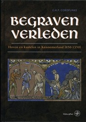 Begraven verleden -Hoven en kastelen in Kennemerl and Cordfunke, E.H.P.