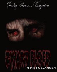 Zwart Bloed - in mist gevangen -in mist gevangen Wingerden, Shirley-ann van