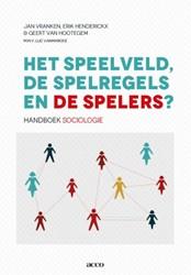 Het speelveld, de spelregels en de spele -handboek sociologie Jan, Vranken