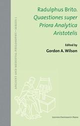 Ancient and Medieval Philosophy Series 1 -quaestiones super priora analy tica aristotelis