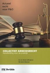 Actueel recht voor P&O Collectief Ar -handleiding voor de praktijk Jellinghaus, Steven