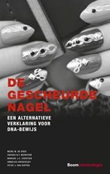De gescheurde nagel -een alternatieve verklaring vo or DNA-bewijs Boer, Meike M. de