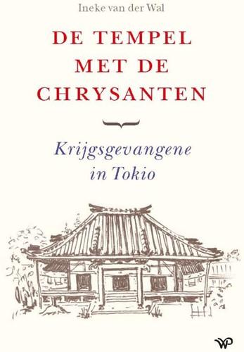 De tempel met de chrysanten -Krijgsgevangene in Tokio Wal, Ineke van der