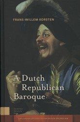 Amsterdam Studies in the Dutch Golden Ag -Theatricality, Dramatization, Moment and Event Korsten, Frans-Willem