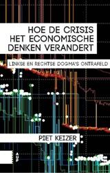 Hoe de crisis het economische denken ver -linkse en rechtse mythes ontra feld Keizer, Piet