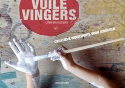 Vuile vingers -Creatieve workshops voor kinde ren Bruggeman, Lynn