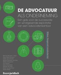 De advocatuur als onderneming -Een gids voor de succesvolle e n winstgevende exploitatie van