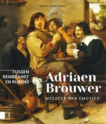 Adriaen Brouwer. Meester van emoties -Tussen Rembrandt en Rubens