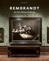 Rembrandt en het Mauritshuis Rulkens, Charlotte