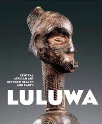 Luluwa -Central African Art Between He aven and Earth Petridis, Constantine