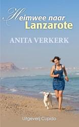 Heimwee naar Lanzarote Verkerk, Anita