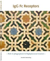 IGG FC RECEPTORS -ROLE IN PHAGOCYTOSIS & STA OCOCCAL EVASION STEMERDING, ANNETTE MARINA