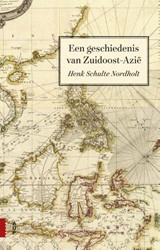 Een geschiedenis van Zuidoost-Azie Schulte Nordholt, Henk